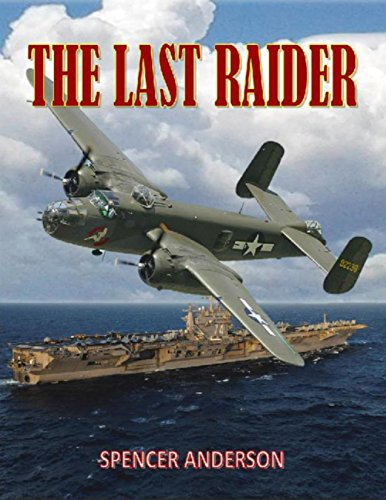 The Last Raider: Anderson, Spencer