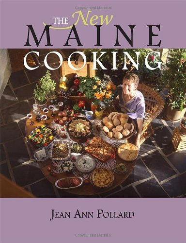 The New Maine Cooking: Jean Ann Pollard