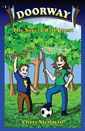 Doorway: The Soccer Ball Quest: Chris Stedman