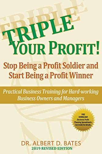 9781936449071: Triple Your Profit: Stop Being a Profit Soldier and Start Being a Profit Winner