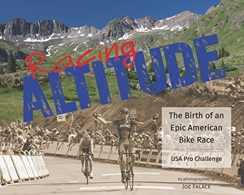 9781936449637: Racing Altitude: The Birth of an Epic American Bike Race