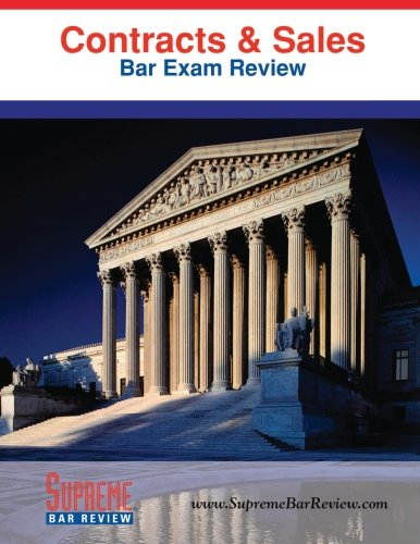 Contracts & Sales: Bar Exam Review: Supreme Bar Review