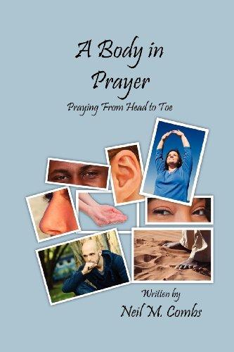 9781936453092: A Body in Prayer