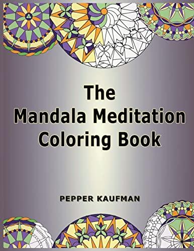 9781936456208: The Mandala Meditation Coloring Book