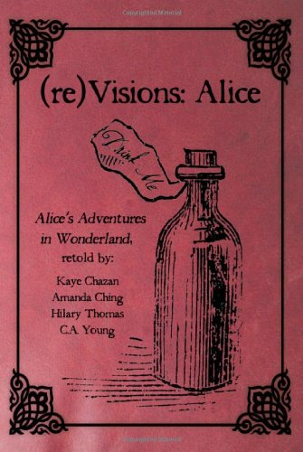 9781936460069: (Re)Visions: Alice