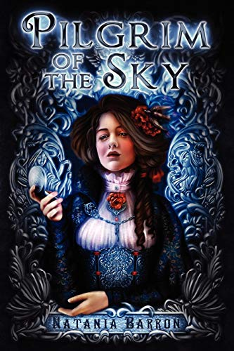 9781936460090: Pilgrim of the Sky