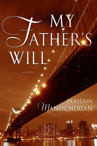9781936467075: My Father's Will: A Novel