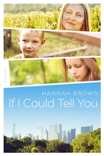 9781936467266: If I Could Tell You: A Novel