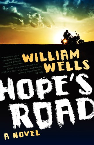 Hope's Road: A Novel: Wells, William