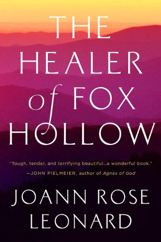 9781936467358: The Healer of Fox Hollow
