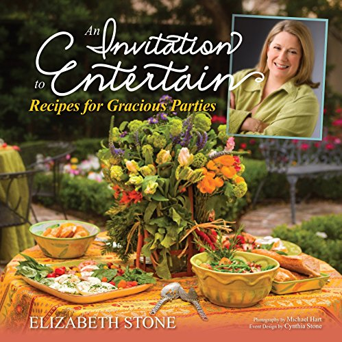 9781936474219: An Invitation to Entertain:Recipes for Gracious Parties