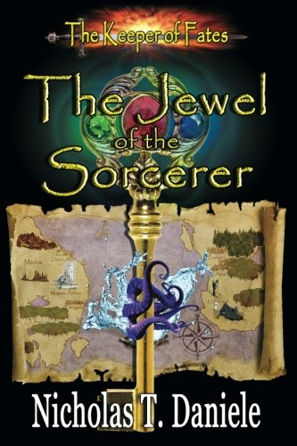 9781936476091: The Jewel of the Sorcerer (The Keeper of Fates) (Volume 1)
