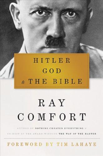 Hitler, God, and the Bible: Comfort, Ray