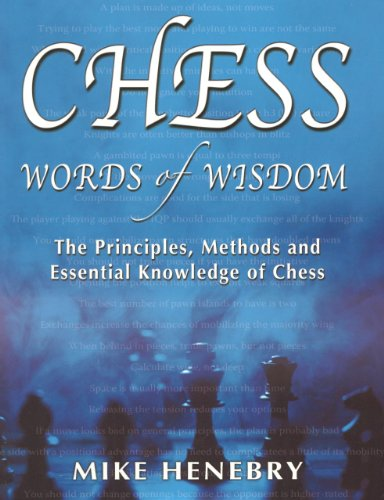 9781936490325: Chess Words of Wisdom: The Principles, Methods and Essential Knowledge of Chess
