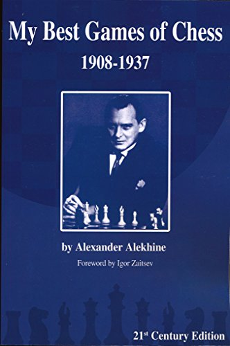 9781936490653: My Best Games of Chess: 1908-1937