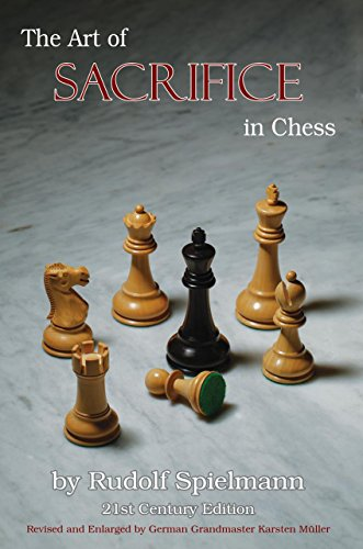 The Art of Sacrifice in Chess: Spielmann, Rudolf