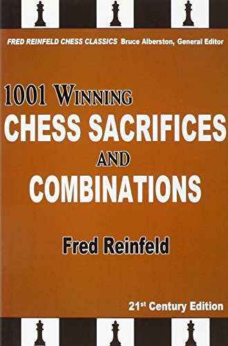 9781936490875: 1001 Winning Chess Sacrifices and Combinations (The Fred Reinfeld Chess)