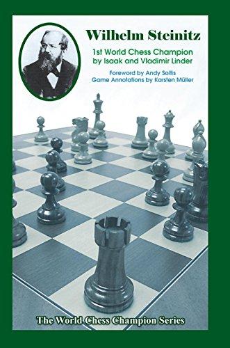 Wilhelm Steinitz: First World Chess Champion (Paperback): Isaak Linder