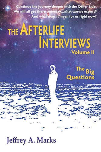 2: The Afterlife Interviews: Volume II