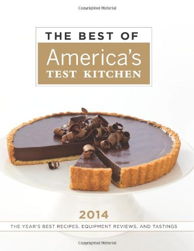 The Best of America's Test Kitchen 2014: Editors at America's Test Kitchen