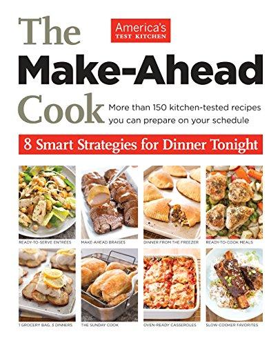 9781936493845: The Make-Ahead Cook