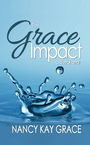 9781936501120: The Grace Impact