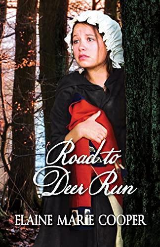 9781936501298: Road to Deer Run (Deer Run Saga) (Volume 1)
