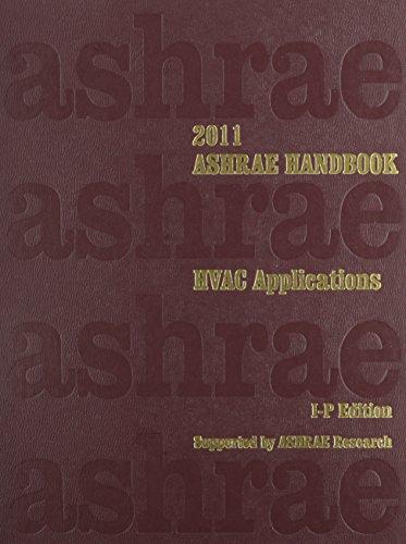 2011 ASHRAE Handbook - HVAC Applications -: Refrigerating; Air-Conditioning Engineers,