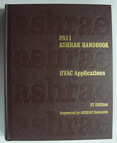 2011 ASHRAE Handbook - Heating, Ventilating and Air-Conditioning Applications