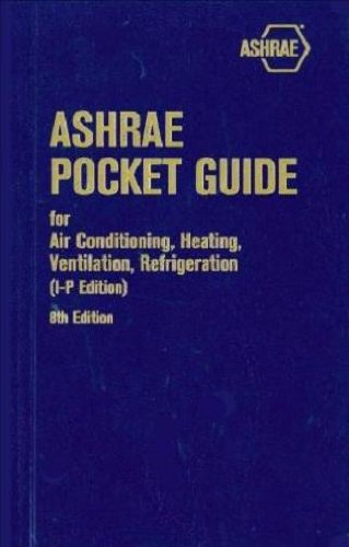 9781936504626: ASHRAE Pocket Guide for Air Conditioning, Heating, Ventilation, Refrigeration, 8th edition - IP (Ashrae Pocket Guide for Air Conditioning, Heating, Ventilation and Refrigeration (Inch Pound))
