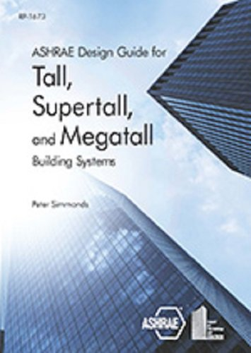 9781936504978: Ashrae Design Guide for Tall, Supertall and Megatall Building Systems