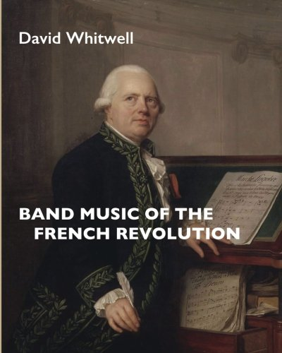 9781936512812: Band Music of the French Revolution