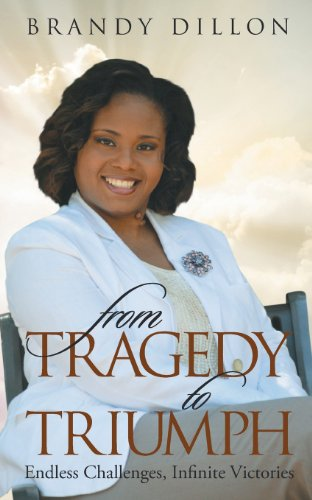 9781936513772: From Tragedy to Triumph: Endless Challenges, Infinite Victories