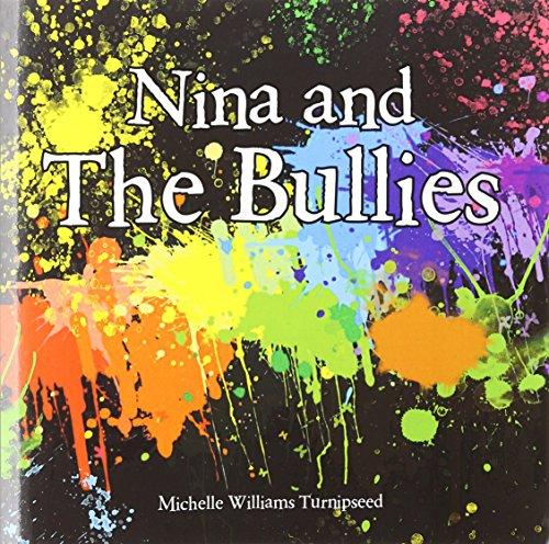 9781936513833: Nina and the Bullies