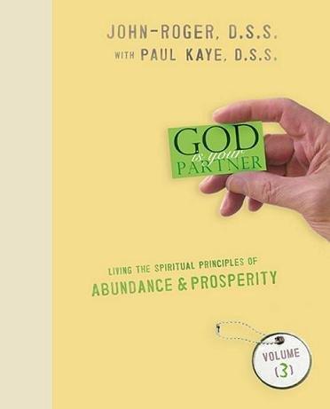 God is Your Partner - Living the: John-Roger, Paul Kaye
