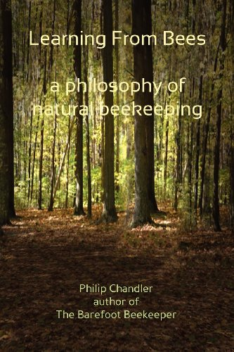 9781936517794: Learning from Bees, a Philosophy of Natural Beekeeping