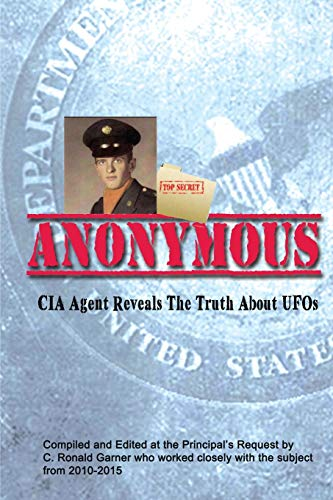 Anonymous: A Former CIA Agent comes out of the Shadows to Brief the White House about UFOs: C. ...