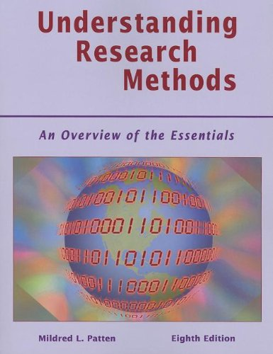 Understanding Research Methods: An Overview of the: Patten, Mildred L.