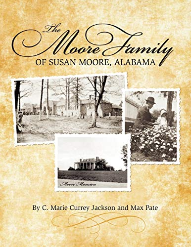 9781936533299: The Moore Family of Susan Moore, Alabama