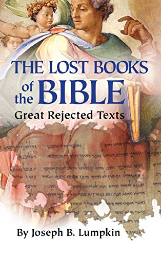 9781936533572: Lost Books of the Bible: The Great Rejected Texts