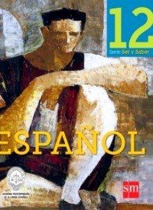 9781936534265: Espanol 12 (Ser y Saber, Texto)