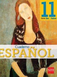 9781936534289: Espanol 11 (Ser y Saber, Cuaderno)