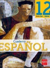 9781936534296: Espanol 12 (Ser y Saber, Cuaderno)