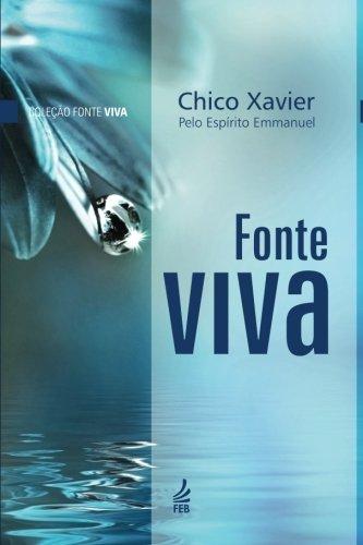 Fonte Viva (Portuguese Edition): Francisco Candido Xavier;