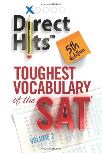Direct Hits Toughest Vocabulary of the SAT: 2: Direct Hits