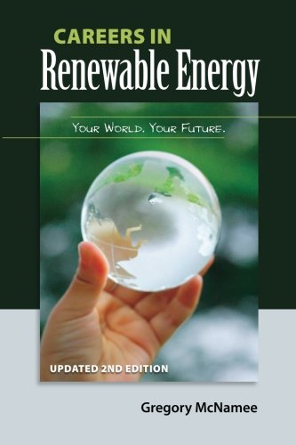 Careers in Renewable Energy, Updated 2nd Edition: Gregory McNamee