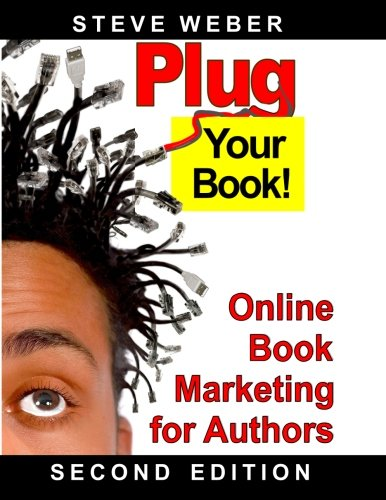 9781936560158: Plug Your Book!: Online Book Marketing for Authors