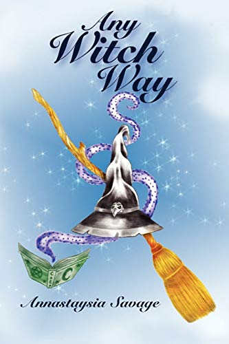 9781936564033: Any Witch Way