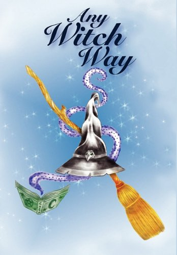 9781936564040: Any Witch Way