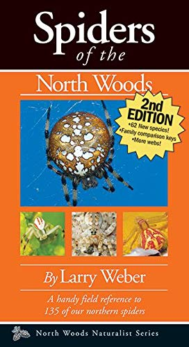 9781936571062: Spiders of the North Woods, Second Edition (Naturalist Series)